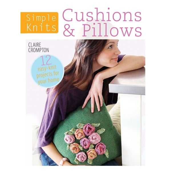 Simple Knits - Cushions and Pillows By Claire Crompton 1