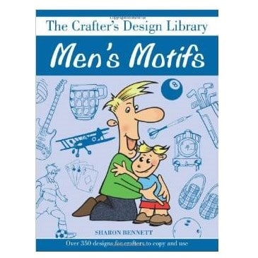 The Crafters Design Library – Mens Motifs By Sharon Bennett 1
