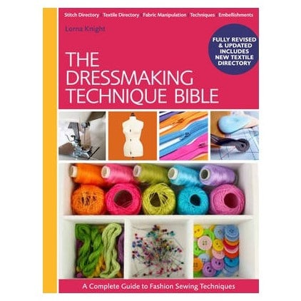 The Dressmaking Technique Bible By Lorna Knight 1